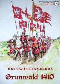 Grunwald 1410 - Krzysztof Jan Derda - ebook
