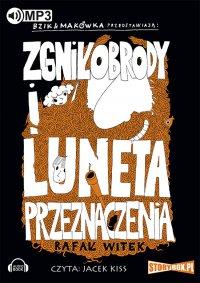 Bzik i Makówka przedstawiają: Zgniłobrody i luneta przeznaczenia - Rafał Witek - audiobook
