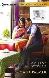 Pamiętny wywiad - Diana Palmer - ebook