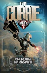 Hayden War. Tom 3. Walkiria w ogniu - Evan Currie - ebook