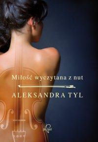 Miłość wyczytana z nut - Aleksandra Tyl - ebook