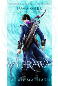 Summoner: Zaklinacz 2. Wyprawa - Taran Matharu - ebook