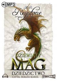 Dziewiąty Mag. Tom 3. Dziedzictwo - A. R. Reystone - audiobook