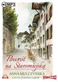 Powrót na Staromiejską - Anna Mulczyńska - audiobook