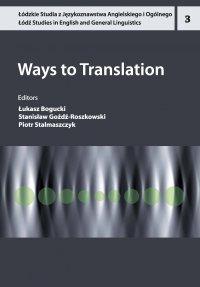 Ways to Translation - Łukasz Bogucki - ebook
