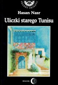 Uliczki starego Tunisu