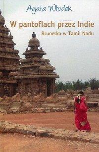W pantoflach przez Indie. Brunetka w Tamil Nadu