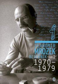 Dziennik tom 2 1970-1979 - Sławomir Mrożek - ebook