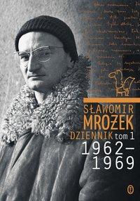 Dziennik tom 1 1962-1969 - Sławomir Mrożek - ebook