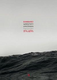 Ganbare! Warsztaty umierania - Katarzyna Boni - ebook