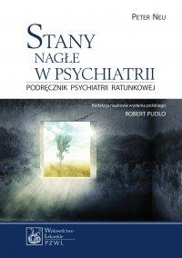 Stany nagłe w psychiatrii - Peter Neu - ebook