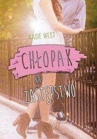 Chłopak na zastępstwo - Kasie West - ebook