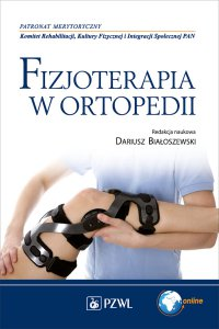 Fizjoterapia w ortopedii - Dariusz Białoszewski - ebook