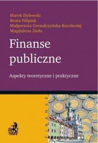 Finanse publiczne. Aspekty teoretyczne i praktyczne - Marek Dylewski - ebook
