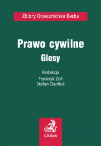 Prawo cywilne. Glosy - Fryderyk Zoll - ebook