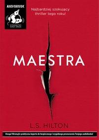Maestra - L.S. Hilton - audiobook