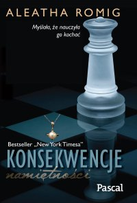 Konsekwencje namiętności - Aleatha Romig - ebook