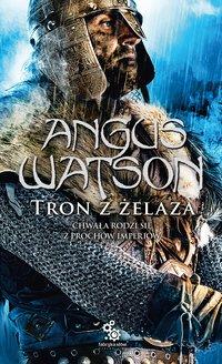 Tron z żelaza - Angus Watson - ebook