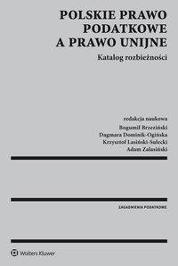 Polskie prawo podatkowe a prawo unijne. Katalog rozbieżności - Magdalena Chmielewska-Cholewa - ebook