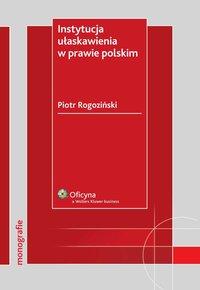 Instytucja ułaskawienia w prawie polskim