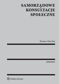Samorządowe konsultacje społeczne - Roman Marchaj - ebook