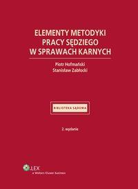 Elementy metodyki pracy sędziego w sprawach karnych - Stanisław Zabłocki - ebook