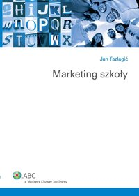 Marketing szkoły - Jan Fazlagić - ebook