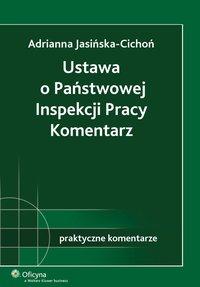Ustawa o Państwowej Inspekcji Pracy. Komentarz