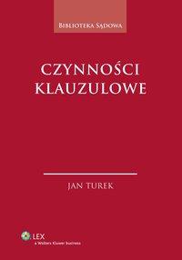 Czynności klauzulowe - Jan Turek - ebook