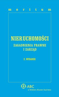 MERITUM Nieruchomości. Zagadnienia prawne i zarząd - Ewa Bończak-Kucharczyk - ebook