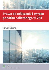 Prawo do odliczenia i zwrotu podatku naliczonego w VAT
