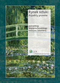 Rynek sztuki. Aspekty prawne - Katarzyna Zalasińska - ebook