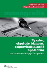 Ryzyko, ciągłość biznesu, odpowiedzialność społeczna - Magdalena Kaźmierczak - ebook