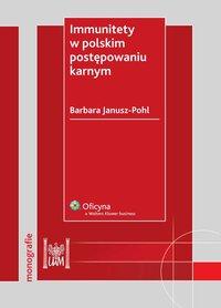 Immunitety w polskim postępowaniu karnym