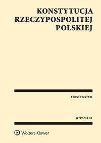 Konstytucja Rzeczypospolitej Polskiej. Przepisy