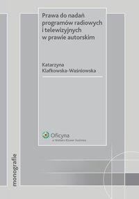 Prawa do nadań programów radiowych i telewizyjnych w prawie autorskim