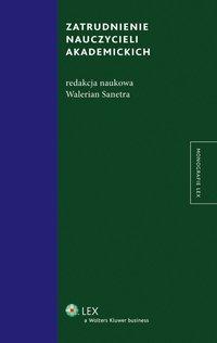 Zatrudnienie nauczycieli akademickich - Walerian Sanetra - ebook