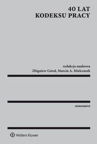 40 lat Kodeksu pracy - Aneta Giedrewicz-Niewińska - ebook