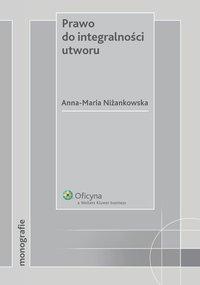 Prawo do integralności utworu - Anna Maria Niżankowska - ebook