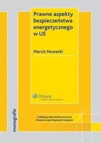 Prawne aspekty bezpieczeństwa energetycznego w UE