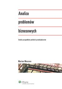 Analiza problemów biznesowych - Marian Moszoro - ebook