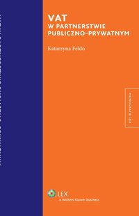 Vat w partnerstwie publiczno-prywatnym - Katarzyna Feldo - ebook