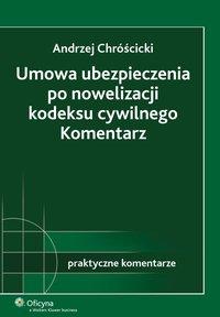 Umowa ubezpieczenia po nowelizacji kodeksu cywilnego. Komentarz