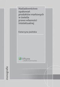 Naśladownictwo opakowań produktów markowych w świetle prawa własności intelektualnej