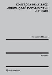 Kontrola realizacji zobowiązań podatkowych w Polsce - Przemysław Stolarski - ebook