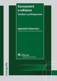 Konsument a reklama. Studium cywilnoprawne - Agnieszka Malarewicz - ebook