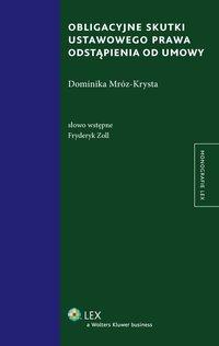 Obligacyjne skutki ustawowego prawa odstąpienia od umowy - Dominika Mróz-Krysta - ebook