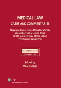Medical law. Cases and commentaries