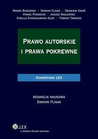 Prawo autorskie i prawa pokrewne. Komentarz - Sybilla Stanisławska-Kloc - ebook