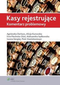 Kasy rejestrujące. Komentarz problemowy - Aleksandra Sędkowska - ebook